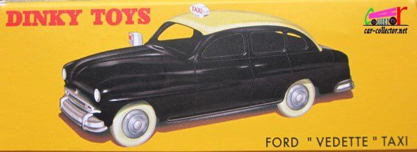 FORD VEDETTE TAXI DINKY TOYS REEDITION ATLAS 1/43