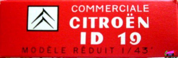 CITROEN DS ID 19 COMMERCIALE OVOMALTINE QUIRALU ELIGOR 1/43.