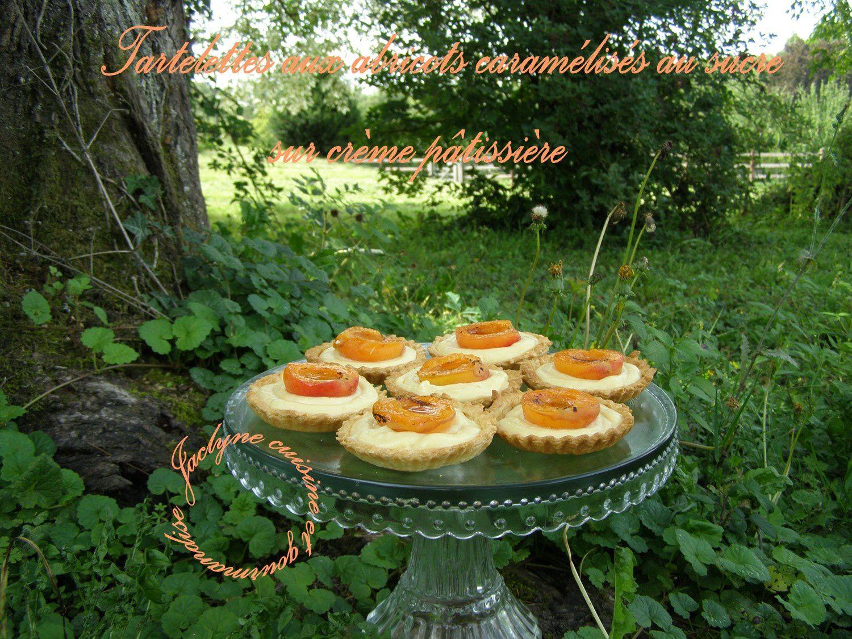 Tartelettes aux abricots caramélisés au sucre, sur lit de crème pâtissière Jaclyne cuisine et gourmandise