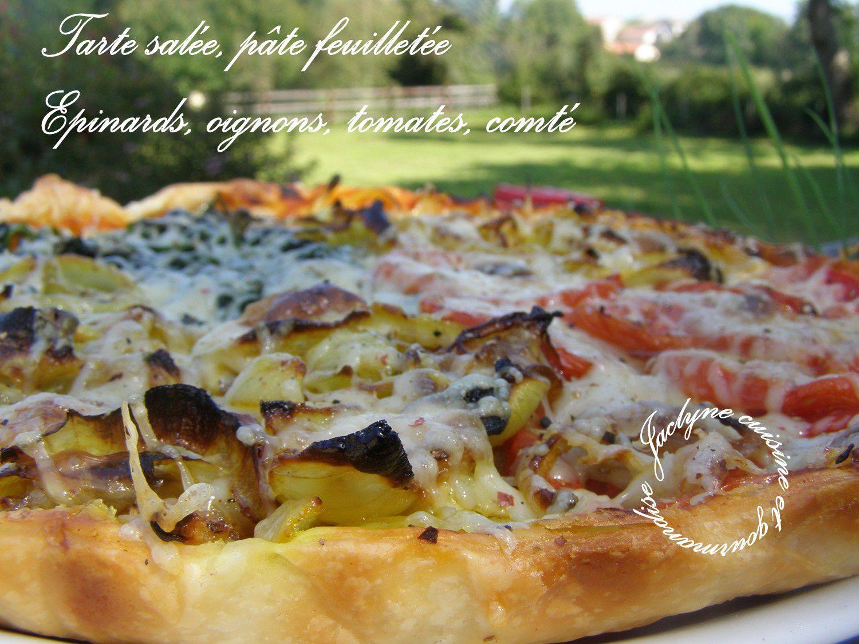 Tarte salée, pâte feuilletée Oignons, épinards, tomates & comté *Rustique simple et bon* Jaclyne www.cuisineetgourmandise.fr