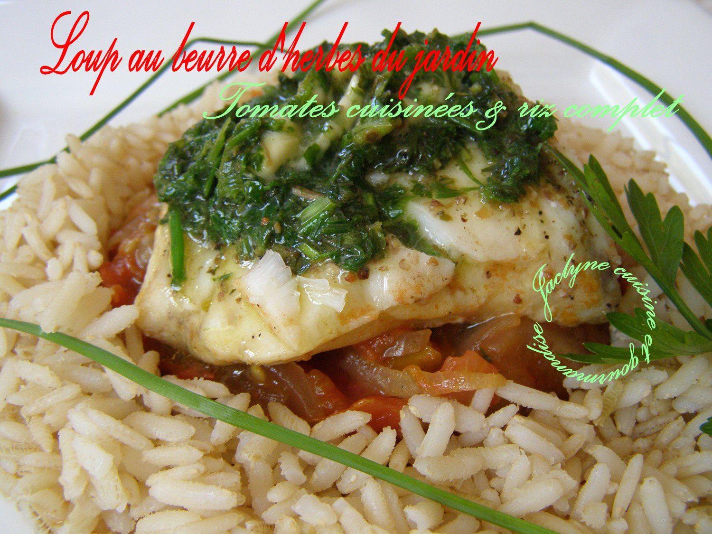 Loup au beurre d'herbes du jardin, tomates cuisinées & riz complet Jaclyne www.cuisineetgourmandise.fr