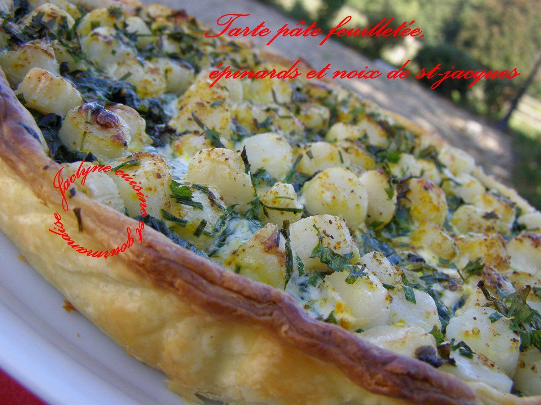 Tarte pâte feuilletée, aux épinards et noix de st-jacques surgelées de chez Picard * la simplicité est toujours une source de réussite...* Jaclyne www.cuisineetgourmandise.fr