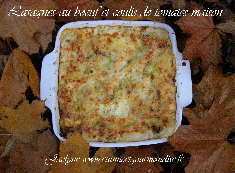 A la façon de Jaclyne : Lasagnes au bœuf et coulis de tomates maison Jaclyne www.cuisineetgourmandise.fr