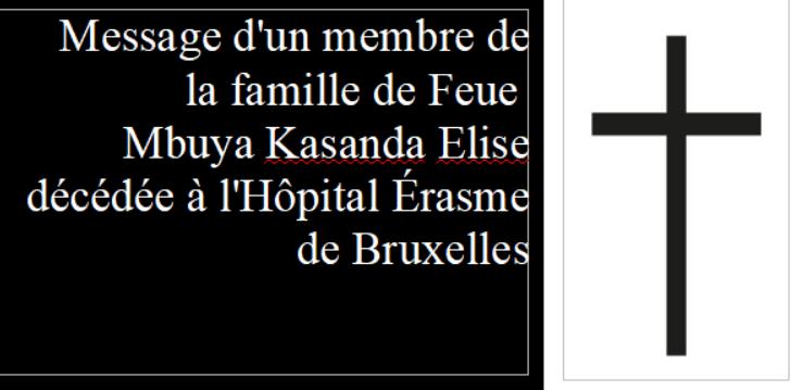 Message d'un membre de la famille de Feue Mbuya Kasanda Élise décédée à l'Hôpital Érasme de Bruxelles