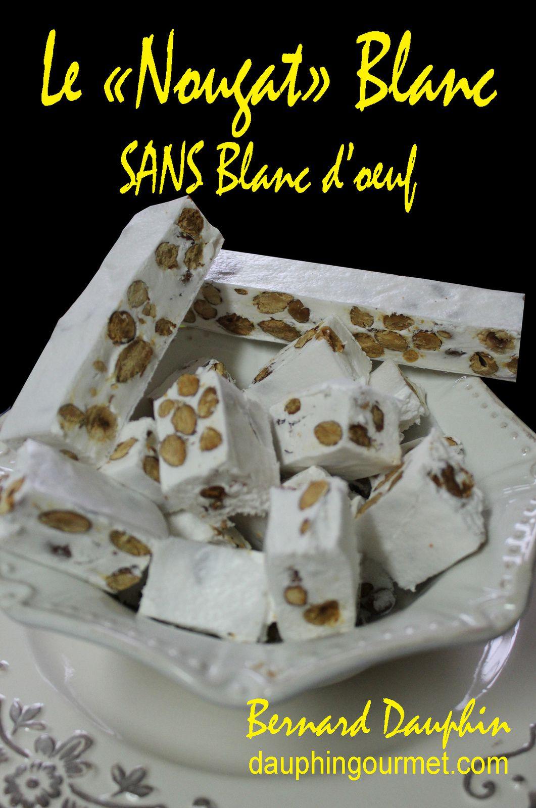 "LE ""NOUGAT"" BLANC SANS BLANC D'OEUF"