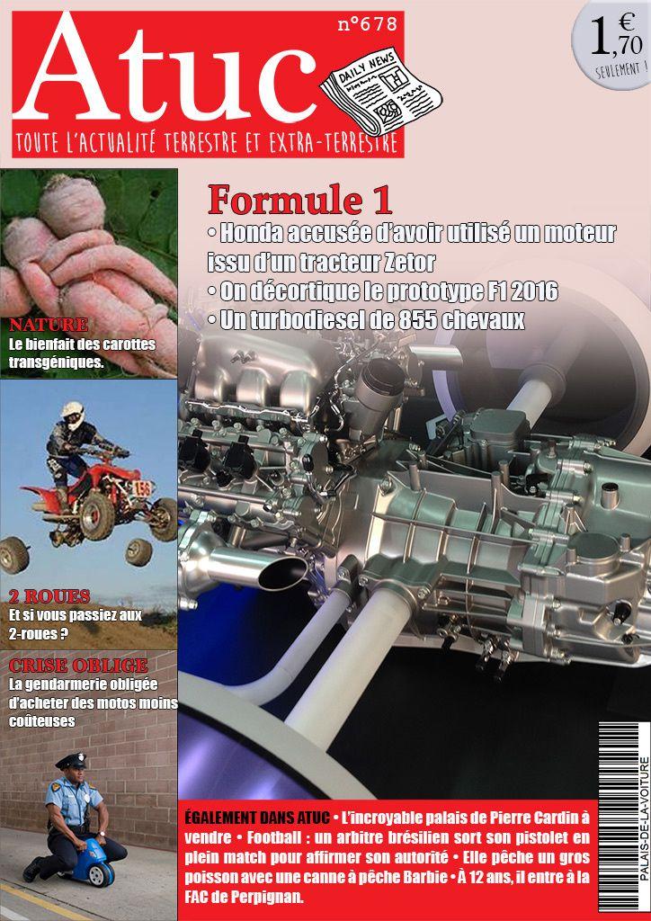 Atuc n°678 • Formule 1 : Honda accusée d'avoir utilisé des moteurs issus de la motoculture.