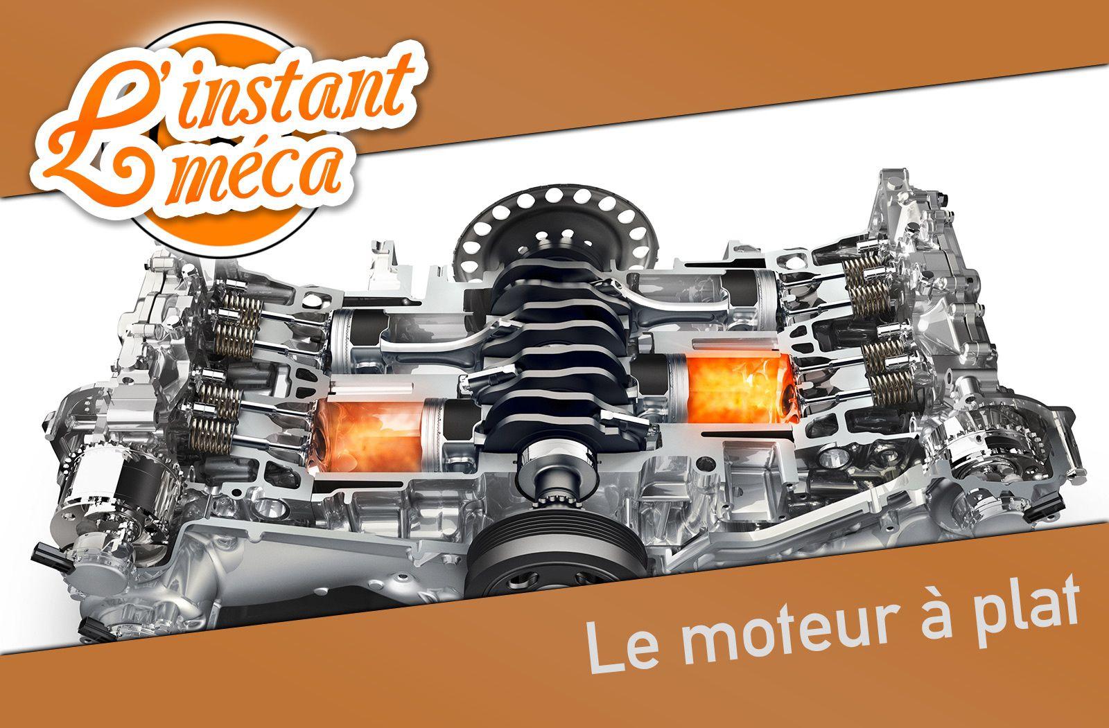 L'instant Méca #1 : le moteur à plat