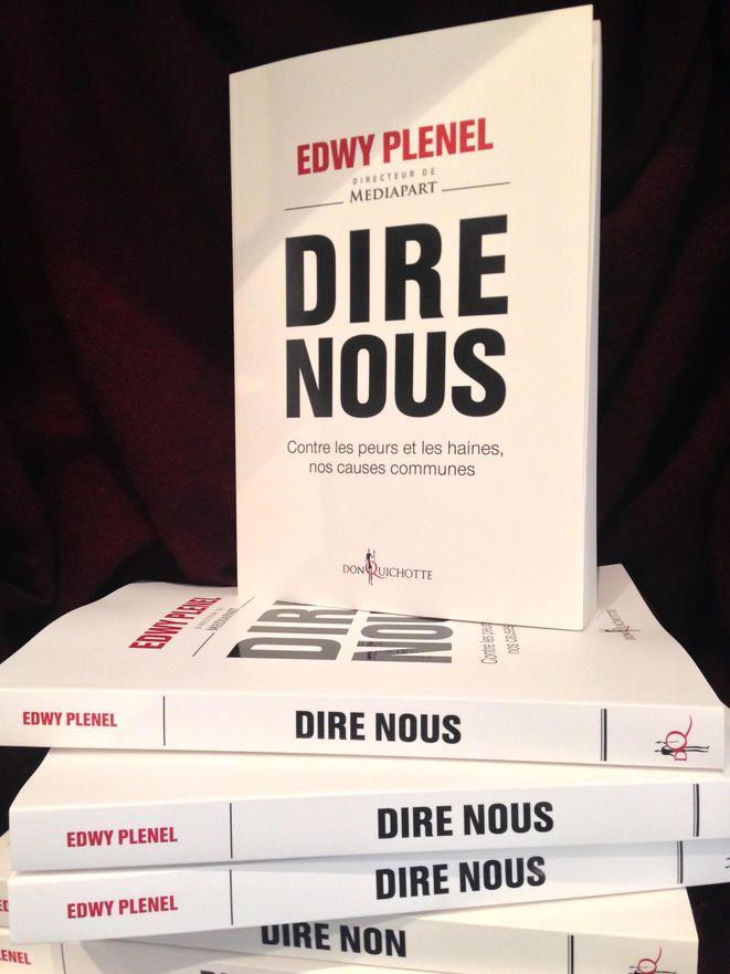 """Edwy Plenel : """"Il est temps de dire nous""""."""
