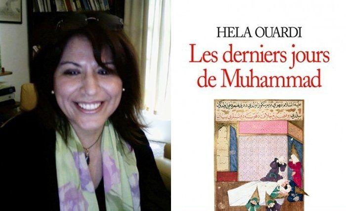 Hela Ouardi relate les derniers jours du Prophète