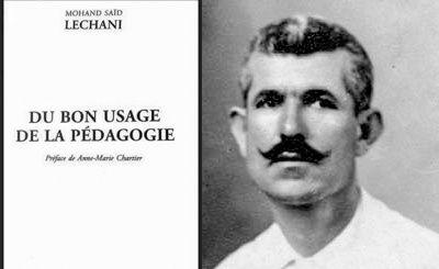 Mohand Saïd Lechani, Du Bon usage de la pédagogie, préface de Anne-Marie Chartier, Les Chemins qui montent, coll. « Document », 2017, 187 p.