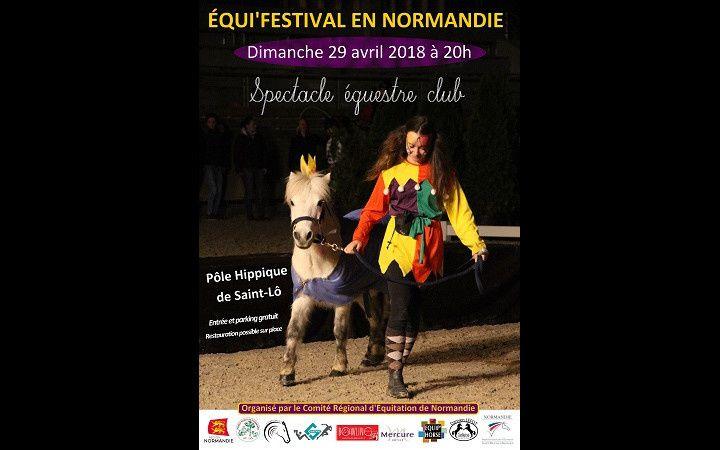 #Spectacle #Equestre - J-5 Equi'festival en Normandie a Saint-Lô !
