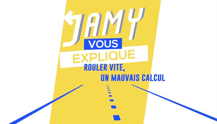 #SECURITEROUTIERE - Rouler vite, un mauvais calcul : Jamy vous explique !