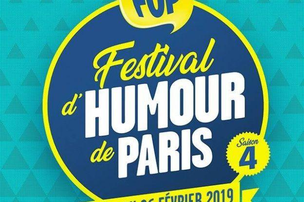 #FUP - Festival d'Humour de Paris du 13 au 26 Février 2019 ! Programme