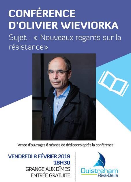 #Culture - #Histoire -  Conférence d'Olivier Wieviorka - Vendredi 8 février 2019 Ouistreham Riva-Bella !
