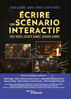 #Culture - #Livre - Ecrire un scenario interactif - jeux video, escape games, serious games aux editions eyrolles