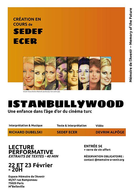 #Culture - Performance exceptionnelle de Sedef Ecer : #ISTANBULLYWOOD les 22 ET 23 février 2019 - 20H
