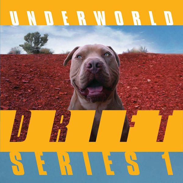 #Musique - Underworld, nouvel album Drift Series 1, nouveau clip STAR !