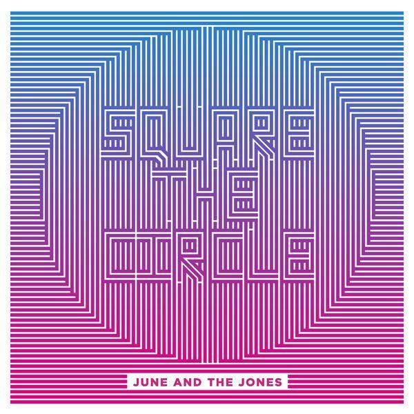 #Musique - June and the Jones, le clip de Square The Circle // nouvel EP