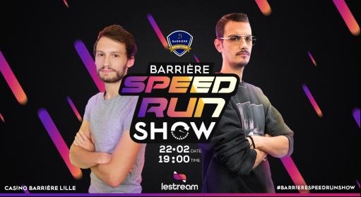 #GAMING - #SpeedRun - Barrière Esport Tour au Casino Barrière Lille le 22 février !