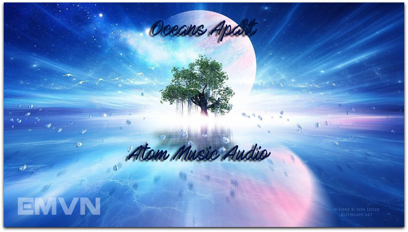 OCEANS APART - Atom Music Audio