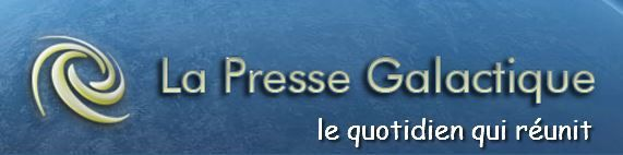 la presse Galactique