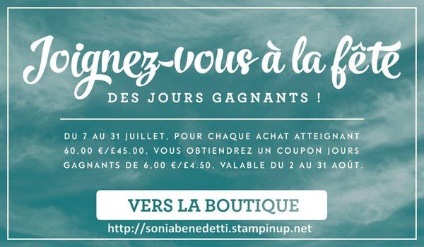 Les jours gagnants by Stampin'Up!
