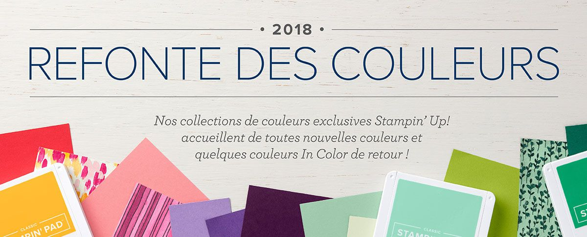 Refonte des couleurs Stampin'Up 2018