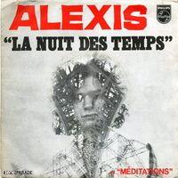 """alexis, un chanteur français psychédélique des années 1970 avec son hit """"la nuit des temps et """"méditations"""""""