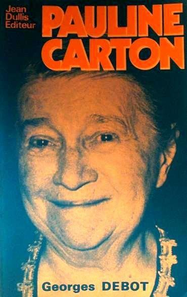 pauline carton, elle fut une comédienne, chanteuse, auteure de théâtre et de cinéma, surtout connue pour ses rôles de soubrette