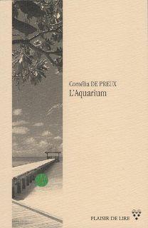 """""""L'Aquarium"""" de Cornélia de Preux"""
