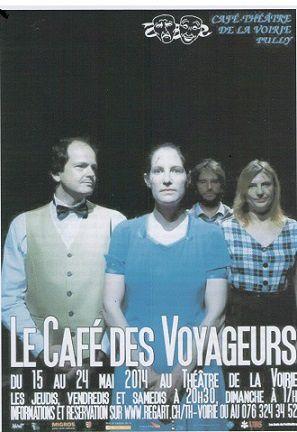 """""""Le café des voyageurs"""" au Café-Théâtre de la Voirie à Pully"""