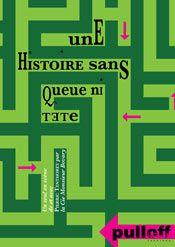 """""""Une histoire sans queue ni tête"""" au Pulloff Théâtres à Lausanne"""