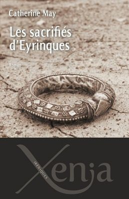 """Les sacrifiés d'Eyrinques"" de Catherine May"