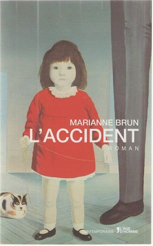 """L'accident"" de Marianne Brun"
