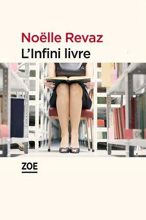 """""""L'Infini livre"""" de Noëlle Revaz"""