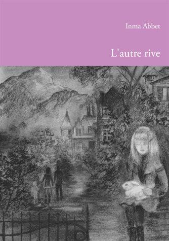 """""""L'autre rive"""" d'Inma Abbet"""