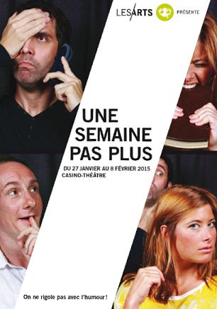Une semaine... pas plus ! au Casino-Théâtre, à Genève