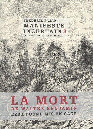 """Manifeste incertain 3"" de Frédéric Pajak"