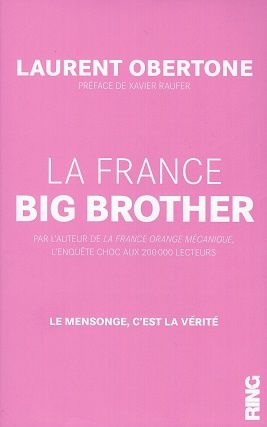 """La France Big Brother"" de Laurent Obertone"