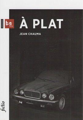 """""""A plat"""" de Jean Chauma"""