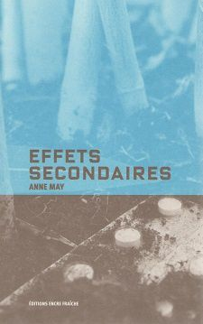 """Effets secondaires"" d'Anne May"