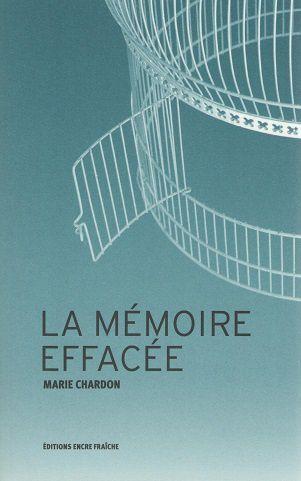 """""""La mémoire effacée"""" de Marie Chardon"""