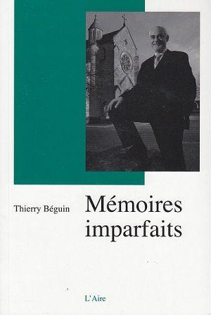 Mémoires imparfaits, de Thierry Béguin