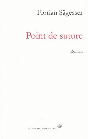 Point de suture, de Florian Sägesser