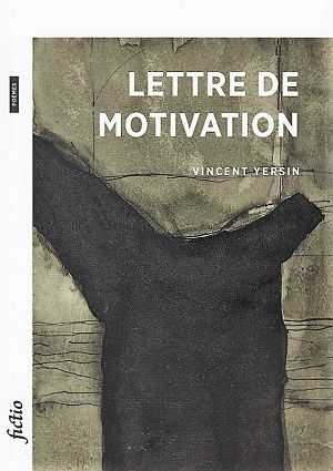 Lettre de motivation, de Vincent Yersin