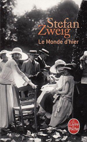 Le monde d'hier, de Stefan Zweig