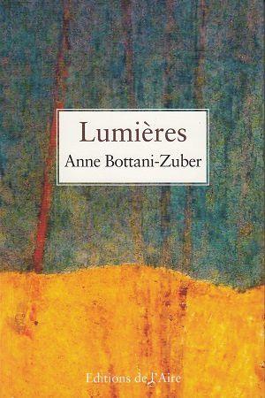 Lumières, d'Anne Bottani-Zuber
