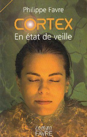 Cortex, de Philippe Favre