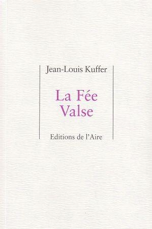 La fée Valse, de Jean-Louis Kuffer