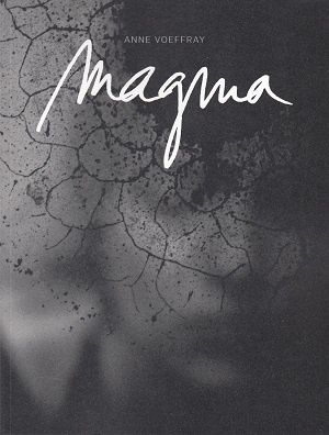 Magma, d'Anne Voeffray
